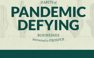 THE 3 HABITS OF PANDEMIC DEFYING BUSINESSES – #1